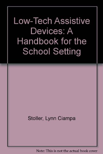 9780091031077: Low-Tech Assistive Devices: A Handbook for the School Setting