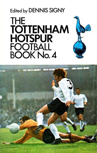 9780091032005: The Tottenham Hotspur Football Book No.4