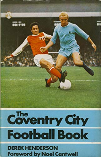 9780091032500: Coventry City Football Book