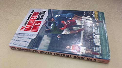 9780091032906: The Manchester United football book no. 5