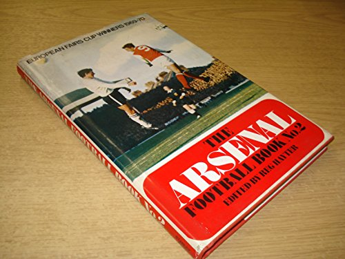 9780091033101: Arsenal Football Book