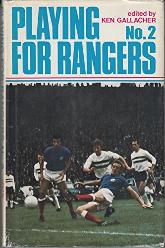 9780091033507: Playing for Rangers No. 2