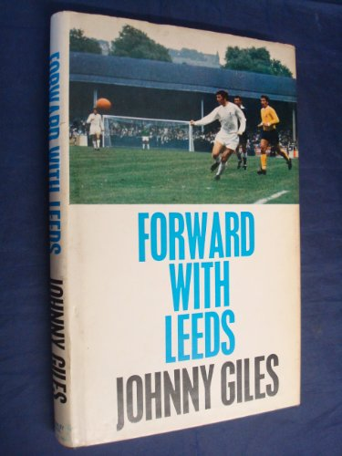 9780091033804: Forward with Leeds