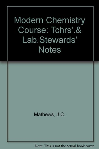9780091038007: Modern Chemistry Course: Tchrs'.& Lab.Stewards' Notes