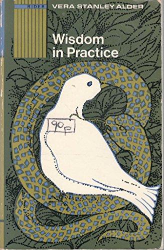 9780091038106: Wisdom in Practice