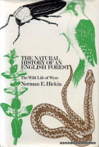 9780091042301: The natural history of an English forest: The wild life of Wyre,