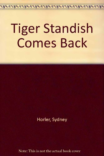 9780091043902: Tiger Standish comes back