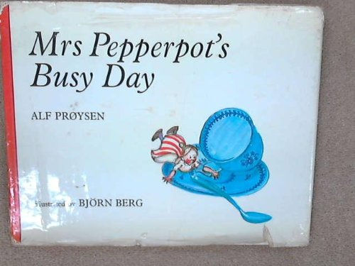 9780091044503: Mrs. Pepperpot's Busy Day