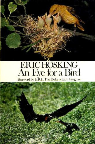9780091044602: An eye for a bird: The autobiography of a bird photographer