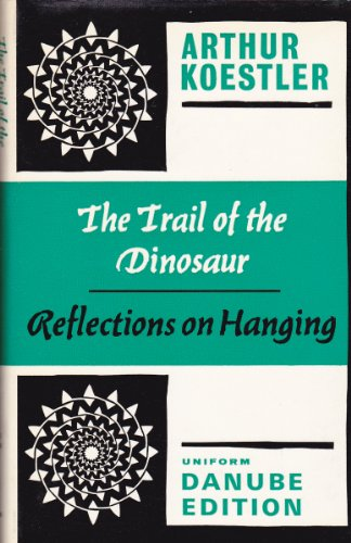 9780091045104: THE TRAIL OF THE DINOSAUR