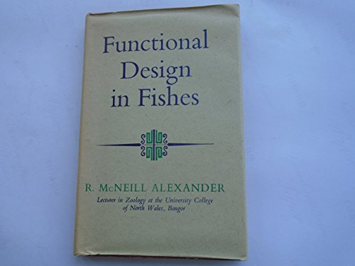 Functional Design in Fishes: R.McNeill Alexander