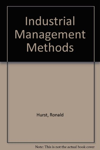 9780091049706: Industrial Management Methods