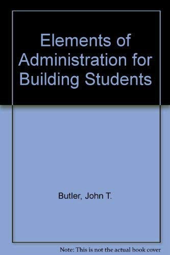 9780091050016: Elements of administration for building students