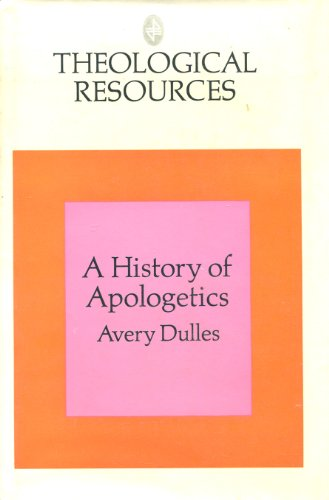 9780091051501: A history of apologetics (Theological resources)