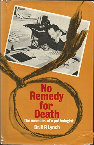 9780091052607: No remedy for death: The memoirs of a pathologist