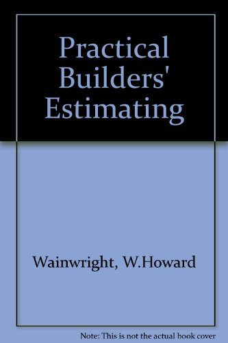 9780091053109: Practical Builders' Estimating