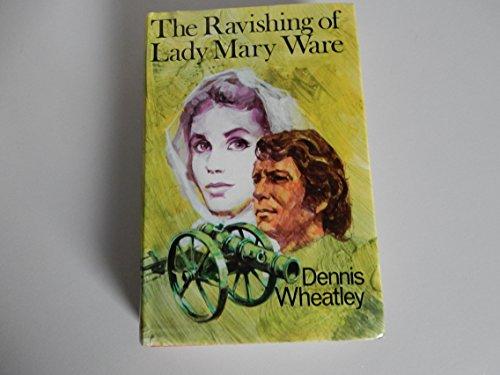 9780091053505: The Ravishing of Lady Mary Ware