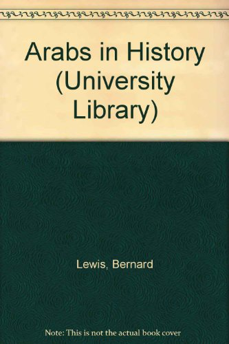 9780091055509: Arabs in History (University Library)