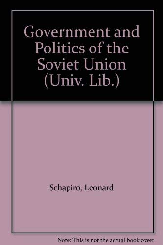 9780091055905: Government and Politics of the Soviet Union (University Library)