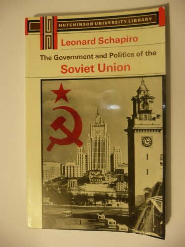 9780091055912: Government and Politics of the Soviet Union (University Library)
