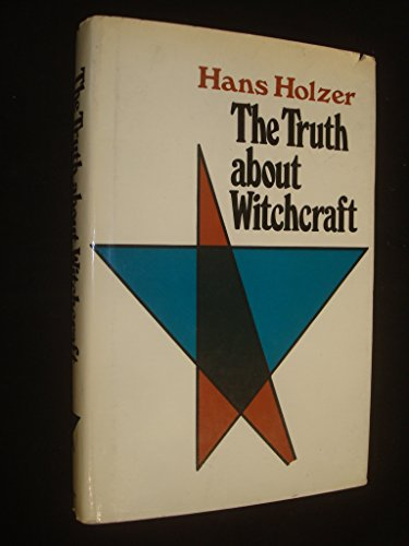 9780091056001: Truth About Witchcraft