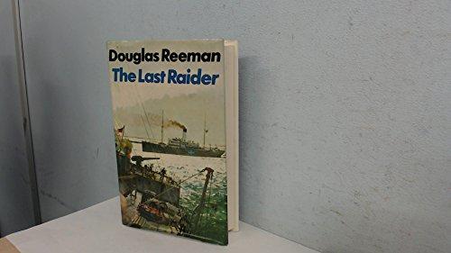 9780091056407: The Last Raider