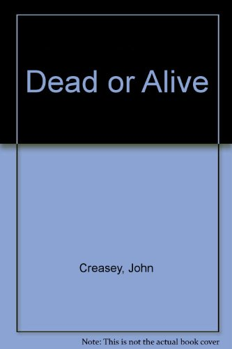 9780091056506: Dead or Alive