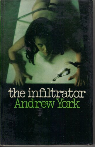 9780091057206: The infiltrator