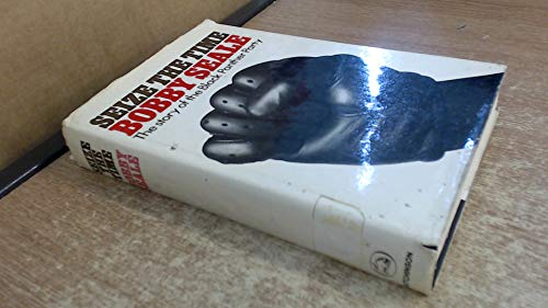 9780091057503: Seize the Time: Story of the Black Panther Party and Huey P.Newton