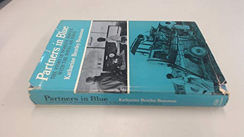 9780091058609: Partners in blue: The story of women's service with the Royal Air Force