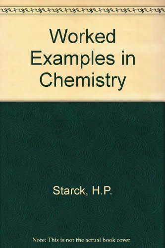 9780091059101: Worked Examples in Chemistry
