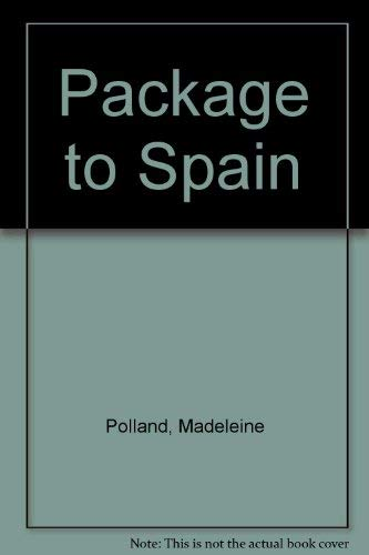 9780091060503: Package to Spain