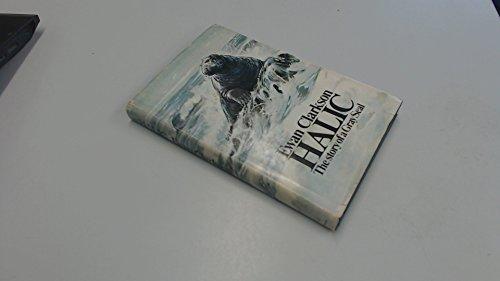 9780091061807: Halic: Story of a Grey Seal