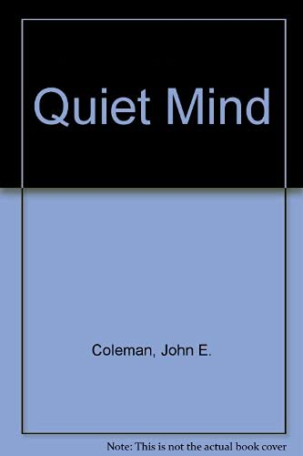 9780091063108: The Quiet Mind