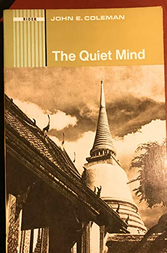 9780091063115: The quiet mind