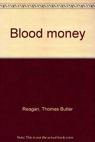 9780091063504: Blood Money