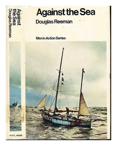 9780091064006: Against the Sea (Men in Action S.)