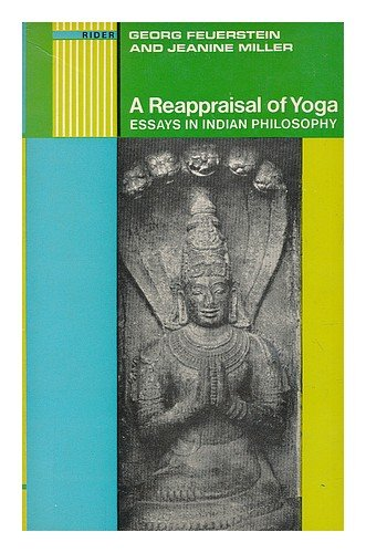 9780091064112: Reappraisal of Yoga: Essays in Indian Philosophy
