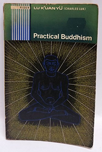 9780091064716: Practical Buddhism