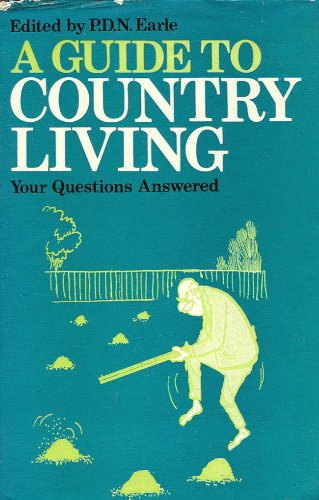 9780091065102: A guide to country living: [your questions answered],