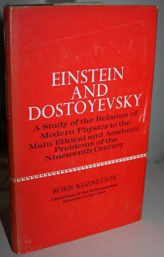 9780091066604: Einstein and Dostoyevsky;