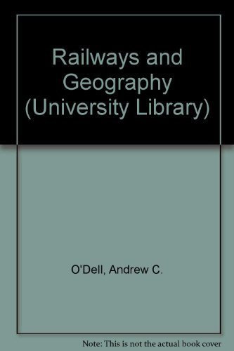 9780091068004: Railways and Geography (Univ. Lib.)