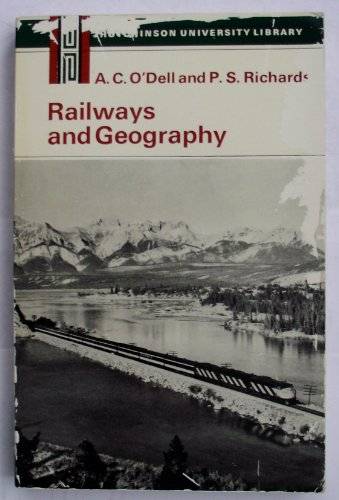9780091068011: Railways and geography (Hutchinson university library: Geography)