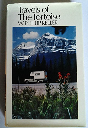 Travels of the Tortoise (0091068606) by W. Phillip Keller