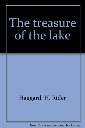 9780091071905: The treasure of the lake