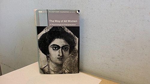 9780091074708: The way of all women: A psychological interpretation