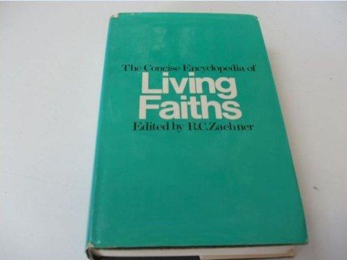 9780091075200: The concise encyclopedia of living faiths;