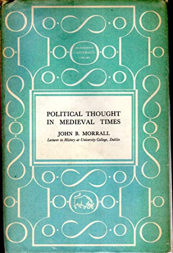 9780091076801: Political thought in medieval times (Hutchinson University Library: History)