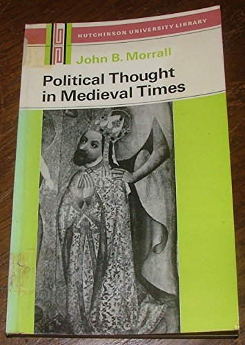 9780091076818: Political thought in medieval times (Hutchinson University Library: History)