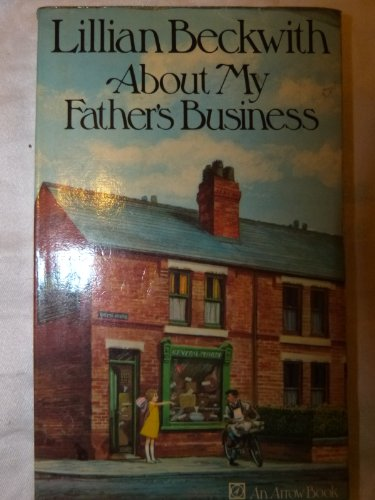 9780091077907: About My Father's Business